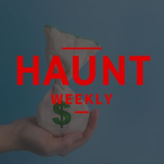[Haunt Weekly] Episode 198 - Saving Money While Visiting Haunts