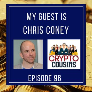 Todays Guest Is Chris Coney - The Cryptoverse