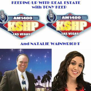 Keeping Up With Real Estate w/Tony Keep & Natalie Wainwright 04-12-18
