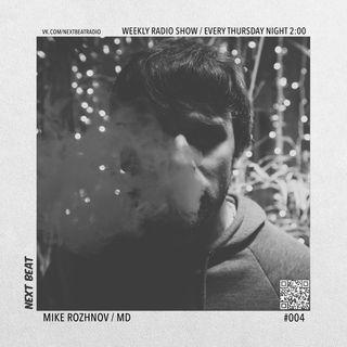 Next Beat - 120 bpm show #004 (mixed by Mike Rozhnov)