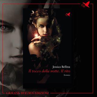 """S02E35 - Jessica Bellina e """"Il tocco della notte. Il rito"""""""