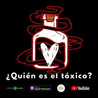 ¿Quién es el tóxico?
