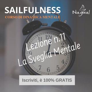 24 - SF11 | Svegliarsi da soli con La Sveglia Mentale