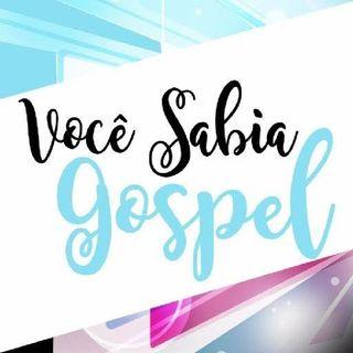 Programa:Você Sabia Gospel?🙌🎙️🤓