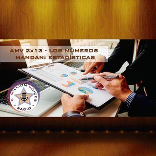 AMV - 2x13 - 02/12/2017 - Los Números Mandan: Estadísticas