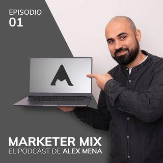 Episodio 1 - Presentación Marketer Mix