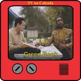 TV na Calçada #012 Green Book: O Guia