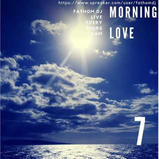 Morning Love 7