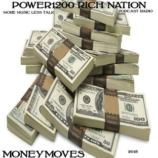 POWER1200 RICH NATION MONEY MOVES