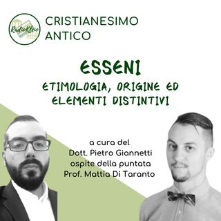 Storia del Cristianesimo: Esseni - etimologia, origine ed elementi distintivi