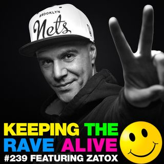 Episode 239: feat Zatox!
