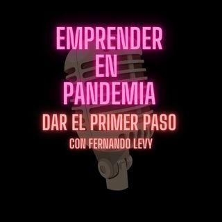 EMPRENDER EN PANDEMIA- EPISODIO ESPECIAL