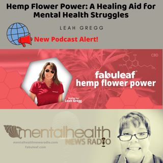 Hemp Flower Power: A Healing Aid for Mental Health Struggles