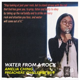Preachers' Challenge 2019 - Water from a Rock - Amelia Ching