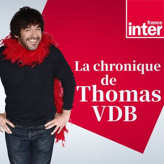 La chronique de Thomas VDB du lundi 06 septembre 2021