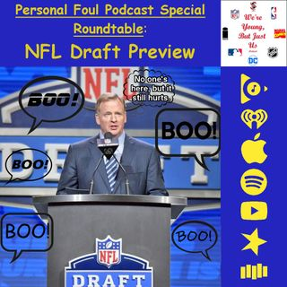 PFP Special: NFL Draft Preview