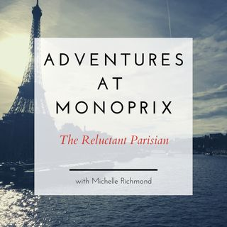 Adventures at Monoprix: What Shopping in Paris is Really Like