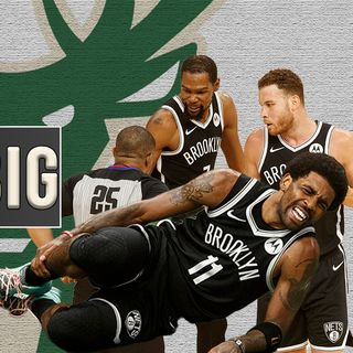 CK Podcast 529: Kyrie Irving hurts ankle after landing on Giannis' foot - Nets lose Game 4