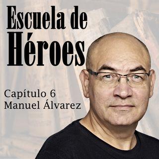 Capítulo 6. El poder de la singularidad con  Manuel Álvarez Porcel