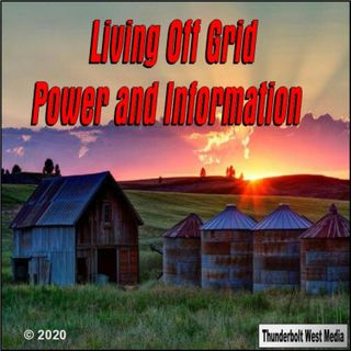 Living Off Grid 09-07-21