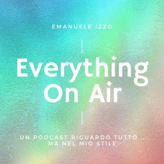PUNTATA ZERO - EVERYTYHING ON AIR
