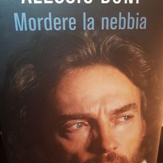 Alessio Boni: Mordere La Nebbia - Belo Horizonte - La Vita È Un Mare Di Rose - Quarta Parte