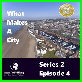 Around the World Today Series 2 Episode 4 - What makes a City