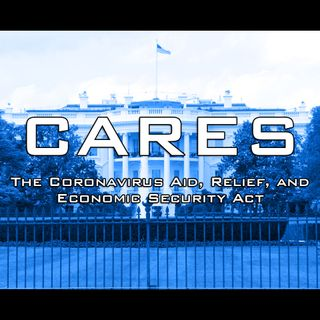 The CARES Act and Other Relief Programs