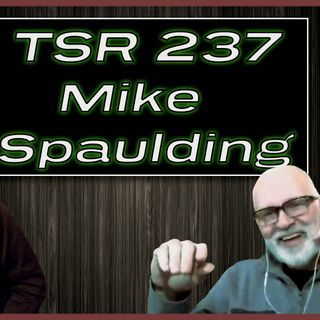 TSR 237: Aborting The Church | Dr. Mike Spaulding on Non-Believers and How To Reach Them