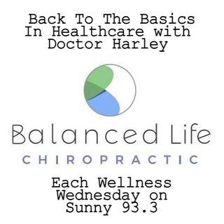 BackToTheBasicsInHealthcare-BalancedLifeChiropractic-EP3