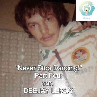 """Never Stop Dancing!"" con il DeeJay Leroy - Part Four   🎧🇮🇹"
