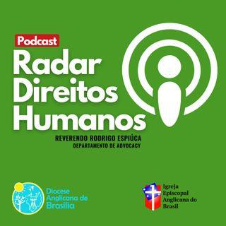 #001 - Advocacy, Direitos Humanos e a Diocese Anglicana de Brasília