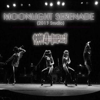 4th Impact - Moonlight Serenade (Studio Version)