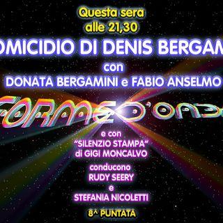 Forme d'Onda - L'omicidio di Denis Bergamini - Donata Bergamini e Fabio Anselmo - 8^puntata (05/12/2019)