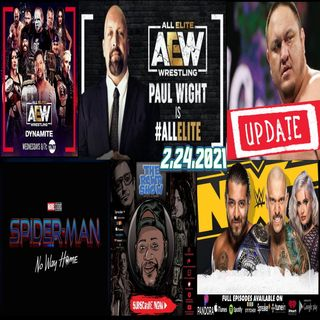 Well...It's The Big Show...In AEW, Samoa Joe Update, Kross Rocks! The RCWR Show 2-24-2021