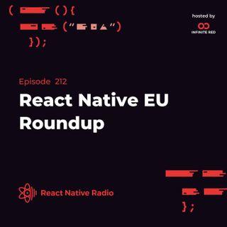 RNR 212 - React Native EU Roundup
