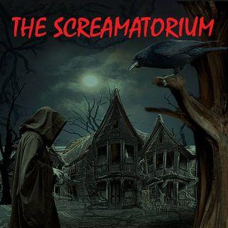 THE SCREAMATORIUM - 10/4/19