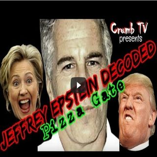 Jeffrey Epstein Decoded: Pizza Gate #HillaryClinton #DonaldTrump #Russia - Crumb TV Audio from #CrumbTV ( @CrumbTV1 ) ( #GetSNATCHED )