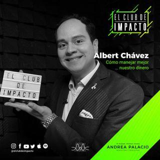 Lecciones de vida y películas sobre el dinero | Albert Chávez | Episodio E6T1
