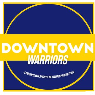 Downtown Warriors Podcast