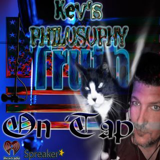 Kev's Philosophy: A Reference