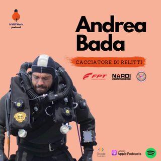 3. Cacciatore di relitti - Andrea Bada (TechDive Explorer Team)