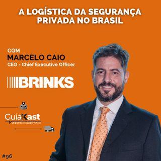 Marcelo Caio e a Logística da Segurança Privada no Brasil