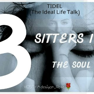 So2(Ep3)-Three Sitters In The Soul (Prt3)