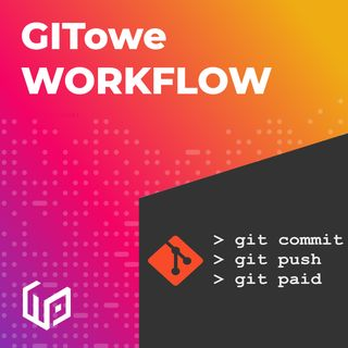 PTW S01E08 - GITowe WORKFLOW