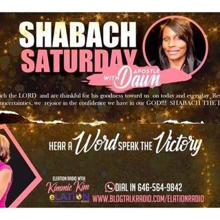 Shabach Saturday with Apostle Dawn