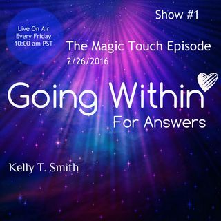 The Magic Touch! What does it take to access that kind of energy?