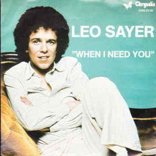 Leo Sayer WHEN I NEED YOU