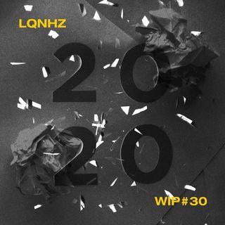 WIP #30 - Reflexões sobre 2020 com Davi Valente