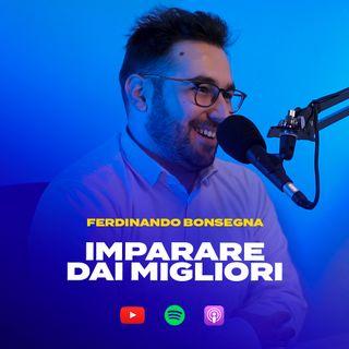 IMPARARE DAI MIGLIORI con Ferdinando Bonsegna